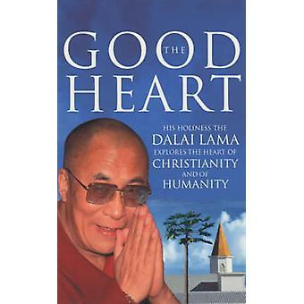 The Good Heart by Dalai Lama XIV