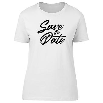 Save The Date Wet Brush Tee Women's -Image by Shutterstock