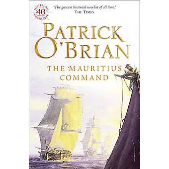 The Mauritius Command by Patrick O'Brian - 9780006499183 Book