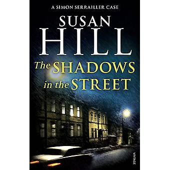 The Shadows in the Street by Susan Hill - 9780099499282 Book