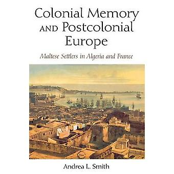 植民地時代のメモリとポストコロニアル ヨーロッパ - アルジェリアのマルタ人入植者