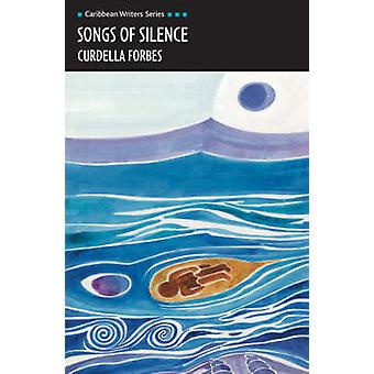 Songs of Silence (Caribbean Writers Series) by Curdella Forbes - 9780