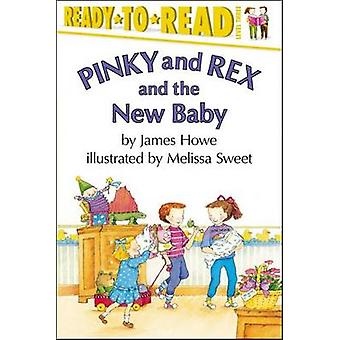 Pinky & Rex & the New Baby by HOWE - 9780689825484 Book