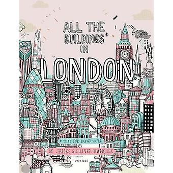 All the Buildings in London - That I've Drawn So Far by All the Buildi