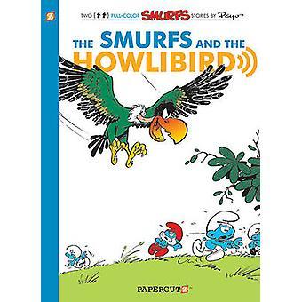 The Smurfs and the Howlibird by Peyo - Gos - Roland Gossens - 9781597