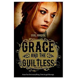 Grace and the Guiltless by Erin Johnson - 9781782020776 Book