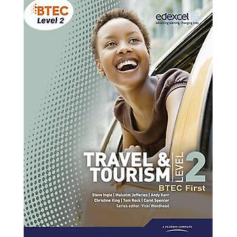 BTEC Level 2 First Travel and Tourism Student Book by Carol Spencer -