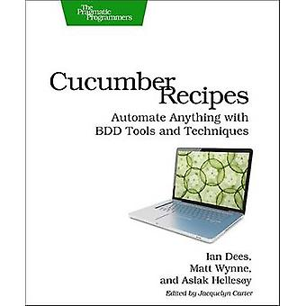 Cucumber Recipes - Automate Anything with BDD Tools and Techniques by