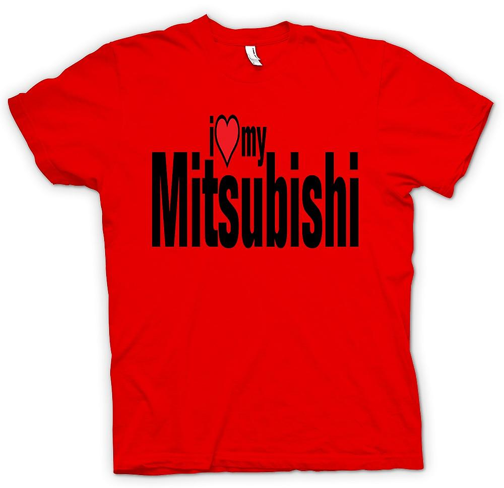 Mens T-shirt - I Love My Mitsubishi - Car Enthusiast