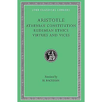 The Athenian Constitution by Aristotle - H. Rackham - 9780674993150 B