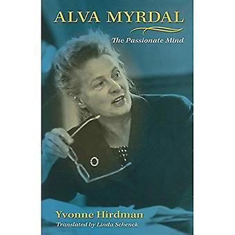 Alva Myrdal: Lidenskapelig sinnet