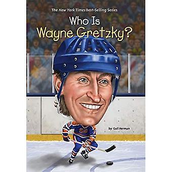 Qui est Wayne Gretzky? (Qui a été...?)