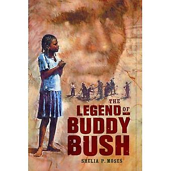 De legende van Buddy Bush (Coretta Scott King Auteur Honor Books)