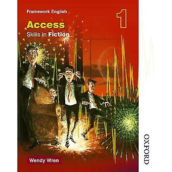 NTFE Skills in Fiction (Access) 1: Access Skills in Fiction Bk. 1 (Nelson Thornes Framework English)