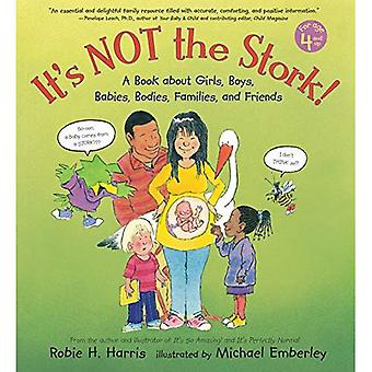 It's Not the Stork!: A Book about Girls, Boys, Babies, Bodies, Families and Friends (Family Library)