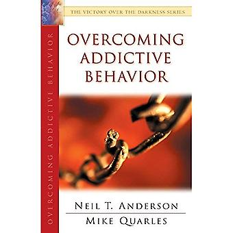 Overcoming Addictive Behavior (Victory Over the Darkness)