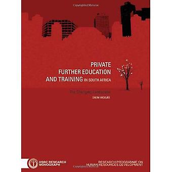Private Further Education and Training in South Africa: The Changing Landscape