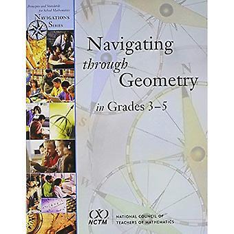 Navigating Through Geometry in Grades 3-5 (Navigations)