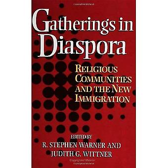 Versammlungen in der Diaspora: Religionsgemeinschaften und die neue Zuwanderung