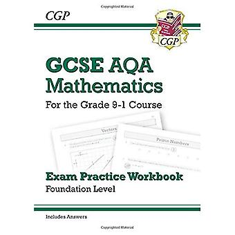 New GCSE Maths AQA Exam Practice Workbook: Foundation - for the Grade 9-1 Course (includes Answers)