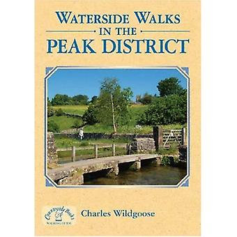 Waterside Walks in the Peak District (Waterside Walks)
