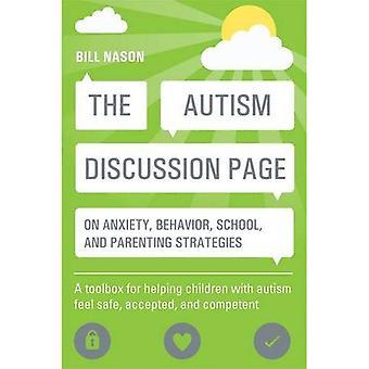 Het autisme discussie pagina op angst, het gedrag, school en het parenting van strategieën