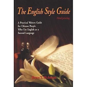 The English Style Guide: A Practical Writers Guide for Chinese People Who Use English as a Second Language