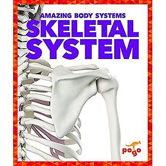 Skeletal System (Amazing Body Systems)