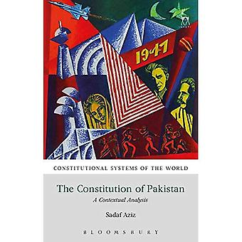 The Constitution of Pakistan: A Contextual Analysis (Constitutional Systems of the World)