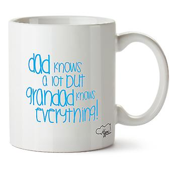 Hippowarehouse Dad Knows A Lot But Grandad Knows Everything 10oz Mug Cup
