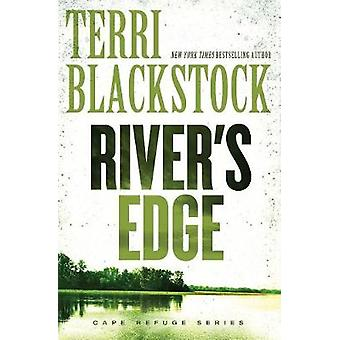 Rivers Edge by Blackstock & Terri