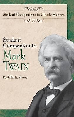 Student Companion to Mark Twain by Sloane & David