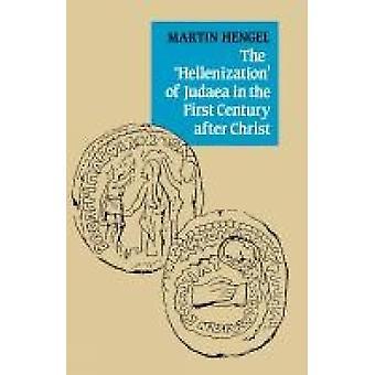 Hellenisering av Judeen under det första århundradet efter Kristus av Hengel & Martin