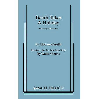 Death Takes a Holiday by Cassella & Alberto