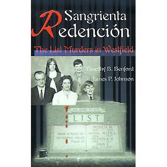 ريدينسيون سانجرينتا القائمة جرائم القتل في ويستفيلد بنفورد & ب تيموثي