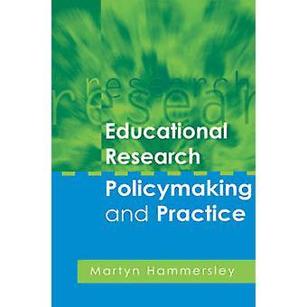 Élaboration de politiques de recherche en éducation et pratique par Hammersley & Martyn