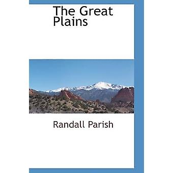 The Great Plains by Parish & Randall