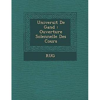 Universit de Gand Ouverture Solennelle Des Cours by Rug