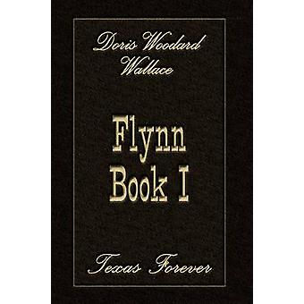 Flynn Book I by Woodard Wallace & Doris