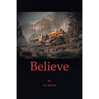 Believe by Malik & S. F.