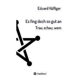 Es fing doch so gut un par Hfliger & Eduard