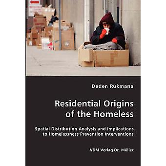 Bostäder ursprunget till hemlösa av Rukmana & Deden