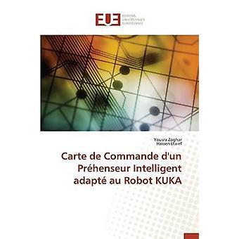 Carte de commande dun prhenseur intelligent adapt au robot kuka by Collectif