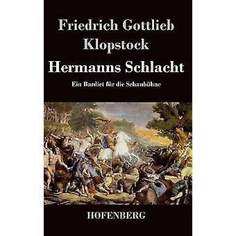Hermanns Schlacht by Klopstock & Friedrich Gottlieb