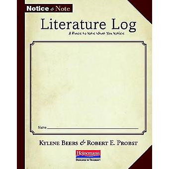 Notice and Note Literature Log - A Place to Note What You Notice by Ky