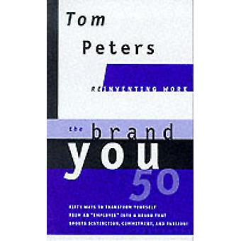 Brand You 50 by Tom Peters - 9780375407727 Book