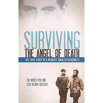 Surviving the Angel of Death - The True Story of a Mengele Twin in Aus