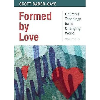 Formed by Love by Scott Bader-Saye - 9780819233073 Book