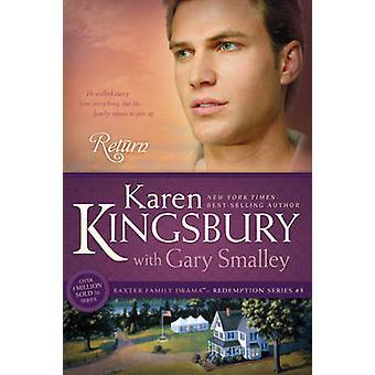 Return by Karen Kingsbury - Gary Smalley - 9781414333021 Book