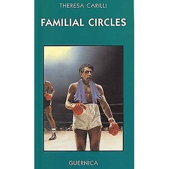 Familial Circles by Theresa Carilli - 9781550711387 Book